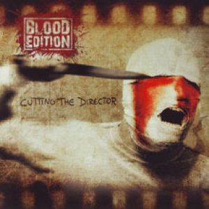Blood Edition - Cutting the Director cover art