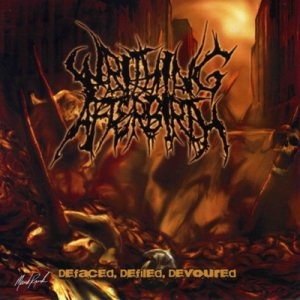 Writhing Afterbirth - Defaced, Defiled, Devoured cover art