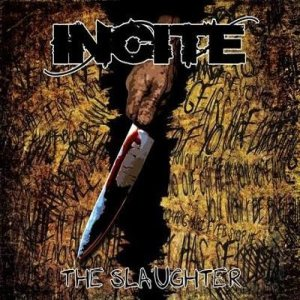 Incite - The Slaughter cover art