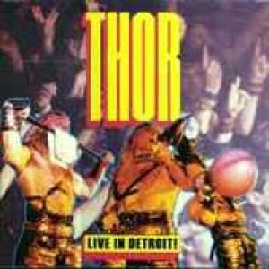 Thor - Live in Detroit! cover art