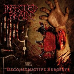 Infected Brain - Deconstructive Surgery cover art