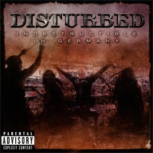 Disturbed - Indestructible in Germany cover art