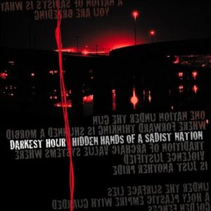 Darkest Hour - Hidden Hands of a Sadist Nation cover art