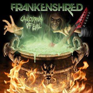 Frankenshred - Cauldron of Evil cover art