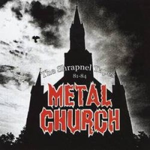 Metal Church - The Shrapnel Tapes 81-84 cover art