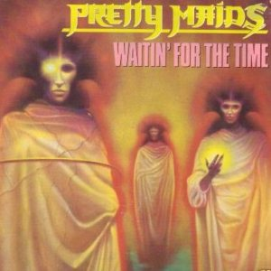 Pretty Maids - Waitin' for the Time cover art