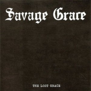Savage Grace - The Lost Grace cover art