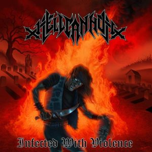 Hellcannon - Infected with Violence cover art