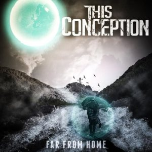 This Conception - Far From Home cover art