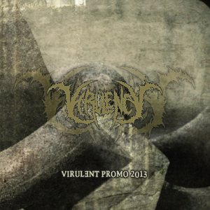 Virulency - Virulent Promo 2013 cover art