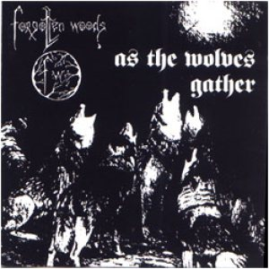 Forgotten Woods - As the Wolves Gather cover art