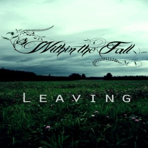 Within The Fall - Leaving cover art