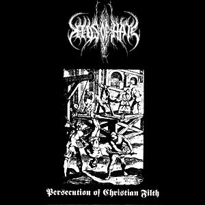 Seeds Of Hate - Persecution of Christian Filth cover art