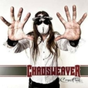 Chaosweaver - Crucified cover art