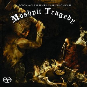 Phobia - Scion A/V Presents Label Showcase - Moshpit Tragedy cover art