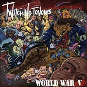Twitching Tongues - World War Live (Not Live at the Pit) cover art