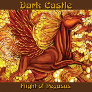 Dark Castle - Flight of Pegasus cover art