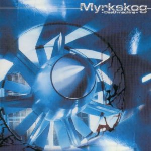 Myrkskog - Deathmachine cover art
