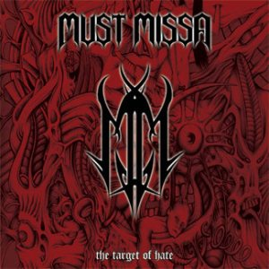 Must Missa - The Target of Hate cover art