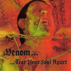 Venom - ...Tear Your Soul Apart cover art