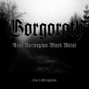 Gorgoroth - Live in Grieghallen cover art