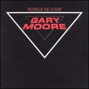 Gary Moore - Victims of the Future cover art