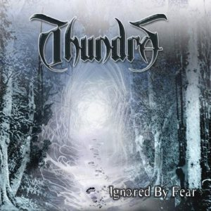Thundra - Ignored by Fear cover art