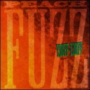 Enuff Z'nuff - Peach Fuzz cover art