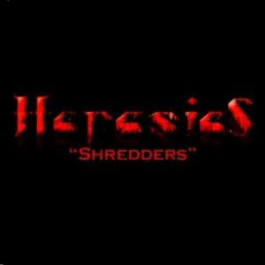 Heresies - Shredders cover art