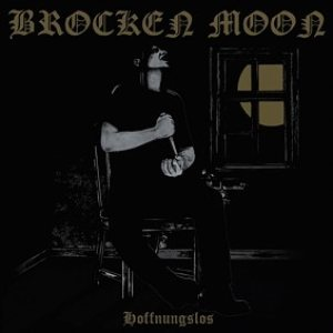 Brocken Moon - Hoffnungslos cover art