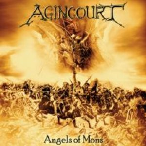 Agincourt - Angels of Mons cover art