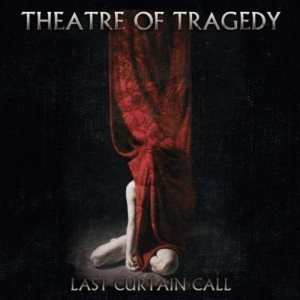 Theatre of Tragedy - Last Curtain Call cover art