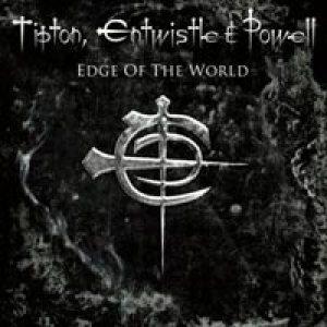 Glenn Tipton / John Entwistle / Cozy Powell - Edge of the World cover art