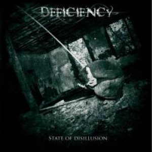 Deficiency - State of Desillusion cover art