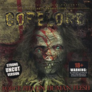 Gorelord - Force Fed on Human Flesh cover art