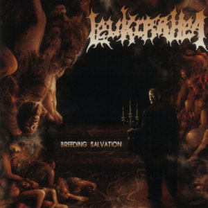 Leukorrhea - Breeding Salvation (2005)
