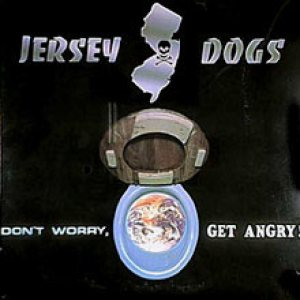 Jersey Dogs - Don't Worry, Get Angry! cover art