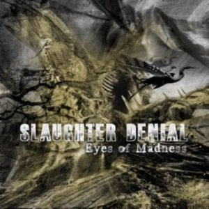 Slaughter Denial - Eyes of Madness cover art