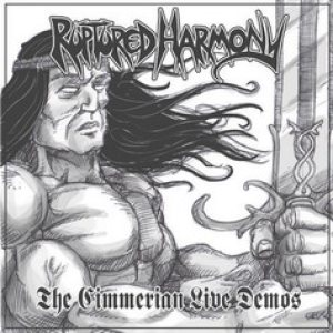 Ruptured Harmony - The Cimmerian Live Demos cover art