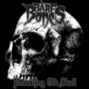 Bare Bones - Refreshing Old Skull cover art
