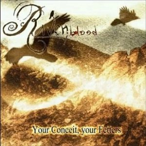 Ravenblood - Your Conceit, Your Fetters cover art