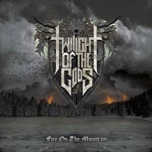Twilight of the Gods - Fire on the Mountain cover art