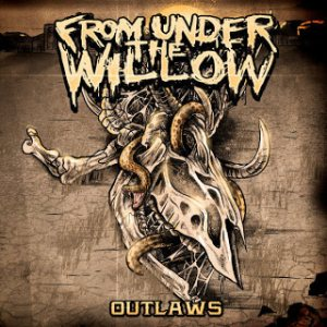 From Under the Willow - Outlaws cover art