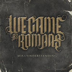 We Came As Romans - Mis//Understanding cover art