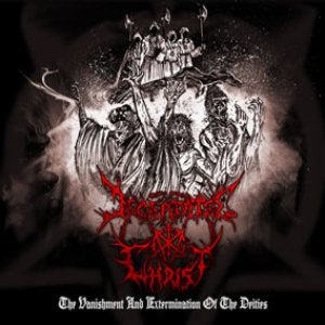 Decapitated Christ - The Vanishment and Extermination of the Deities cover art