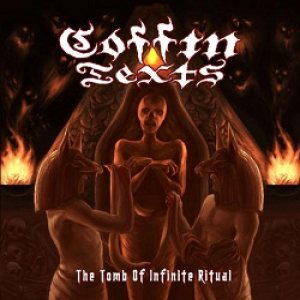Coffin Texts - The Tomb of Infinite Ritual cover art
