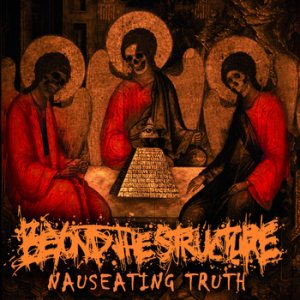 Beyond the Structure - Nauseating Truth cover art