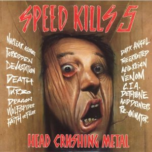 Various Artists - Speed Kills 5: Head Crushing Metal cover art