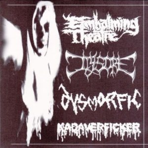 Embalming Theatre / Jigsore / Dysmorfic / Kadaverficker - Embalming Theatre / Jigsore / Dysmorfic / Kadaverficker cover art