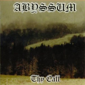Abyssum - Thy Call cover art